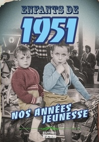 Jocelyne Fonlupt-Kilic - Enfants de 1951.