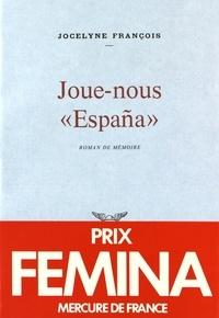 """Jocelyne François - Joue-nous """"España""""."""