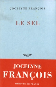 Jocelyne François - Le sel.