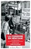 Jocelyne George - La Commune en héritage - Les communistes du 18e arrondissement de Paris.