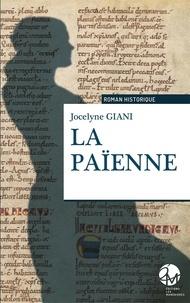 Jocelyne Giani - LA PAÏENNE.