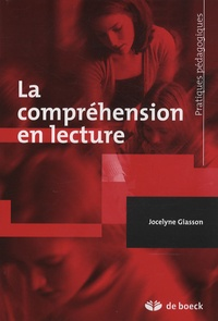 Jocelyne Giasson - La compréhension en lecture.
