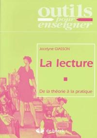 Jocelyne Giasson - La lecture - De la théorie à la pratique.