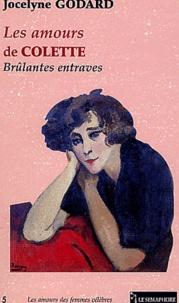 Jocelyne Godard - Les amours de Colette - Brûlantes entraves.