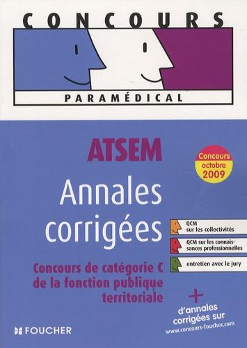 Jocelyne Guérin et Brigitte Le Page - ATSEM, Annales corrigées - Concours de catégorie C de la fonction publique territoriale.