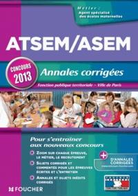 Jocelyne Guérin et Brigitte Le Page - Atsem/Asem - annales corrigées - Concours 2013 - Fonction publique territoriale, ville de Paris.