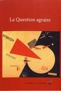 La question agraire - Les révolutionnaires et la question de la terre.pdf