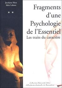Jocelyne Herz et Idris Lahore - Fragments d'une Psychologie de l'Essentiel.