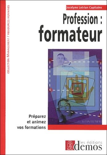 Jocelyne Lotrian Capitaine - Profession : formateur.
