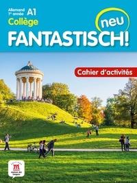 Jocelyne Maccarini - Allemand 1re année A1 Fantastisch! Neu - Cahier d'activités.