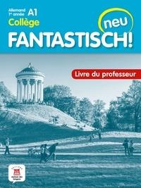 Jocelyne Maccarini et Florian Boullot - Allemand 1re année  Fantastisch! Neu - Livre du professeur.