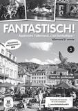 Jocelyne Maccarini et Nolwenn Hass - Allemand 2e année A1>A2 Fantastisch! - Livre du professeur.