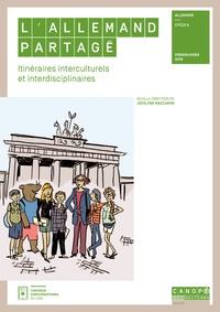 Jocelyne Maccarini - L'allemand partagé - Itinéraires interculturels et interdisciplinaires.