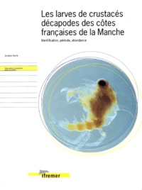 Les larves de crustacés décapodes des côtes françaises de la Manche. Identification, période, abondance.pdf