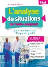 Jocelyne Nerot - L'analyse de situations de l'aide-soignant pour une démarche clinique de qualité.