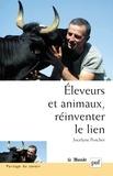 Jocelyne Porcher - Eleveurs et animaux, réinventer le lien.