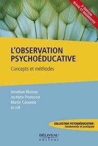 Jocelyne Pronovost et  Martin Caouette - L'observation psychoéducative : Concepts et méthodes 2ième Édition Revue et Augmentée.