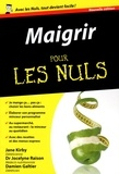 Jocelyne Raison et Damien Galtier - Maigrir pour les nuls.