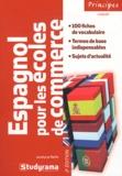 Jocelyne Reith - Espagnol pour les écoles de commerce.