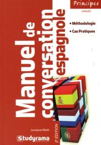 Jocelyne Reith - Manuel de conversation espagnole.