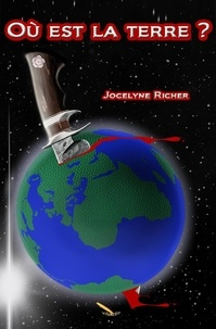 Jocelyne Richer - Où est la terre ?.