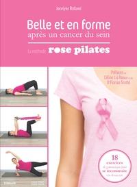 Jocelyne Rolland - Belle et en forme apres un cancer du sein - La méthode Rose Pilates.