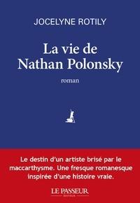 Jocelyne Rotily - La Vie de Nathan Polonsky.