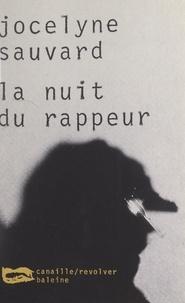 Jocelyne Sauvard - La nuit du rappeur.