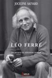 Jocelyne Sauvard - Léo Ferré - Un artiste vit toujours demain.