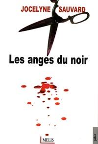 Jocelyne Sauvard - Les anges du noir.