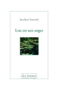 Jocelyne Sauvard - Lou est aux anges.