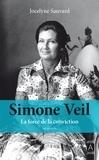 Jocelyne Sauvard - Simone Veil, la force de la conviction.