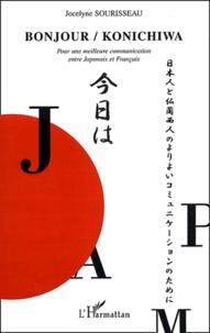 Bonjour / Konichiwa- Pour une meilleure communication entre Japonais et Français - Jocelyne Sourisseau | Showmesound.org