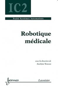 Jocelyne Troccaz - Robotique médicale.