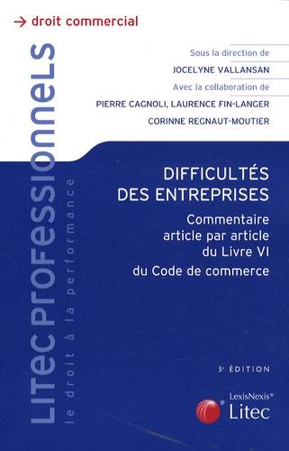 Jocelyne Vallansan - Difficultés des entreprises - Commentaire article par article du livre VI du Code de commerce.