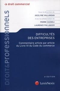 Jocelyne Vallansan et Pierre Cagnoli - Difficultés des entreprises - Commentaire article par article du Livre VI du Code de commerce.