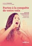 Jocelyne Z'Graggen et François Tessier - Partez à la conquête de votre voix - Outils de transformation : chant, écoute, expression, shabda yoga.
