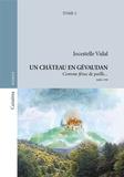 Jocestelle Vidal - Un château en Gévaudan Tome 2 : Comme fétus de paille.