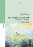 Jocestelle Vidal - Un château en Gévaudan Tome 5 : Le marchand d'espérance.