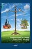 Jochen Sohnle et Marie-Pierre Camproux Duffrène - La représentation de la nature devant le juge : approches comparative et prospective.