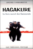 Jôchô Yamamoto - Hagakure. - Le livre secret des Samouraïs.