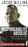 Jocko Willink et Leif Babin - Responsabilité absolue - La méthode des Navy SEALs pour réussir.