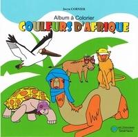 Jocya Cornier - Couleurs d'Afrique - Album à colorier.