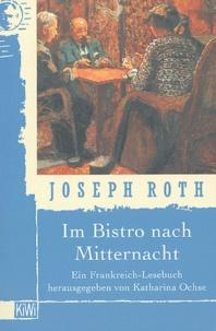 Jodeph Roth - Im bistro nach Mitternacht.