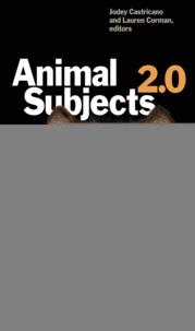 Jodey Castricano et Lauren Corman - Animal Subjects 2.0.