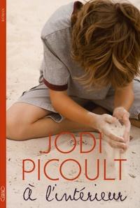 Jodi Picoult - A l'intérieur.