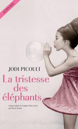 Jodi Picoult - La tristesse des éléphants.