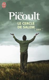 Jodi Picoult - Le cercle de Salem.