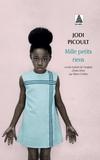 Jodi Picoult - Mille petits riens.