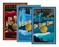 Jodi Taylor et Cindy Colin Kapen - Pack Les chroniques de st mary - tomes 1 / 2 / 3.